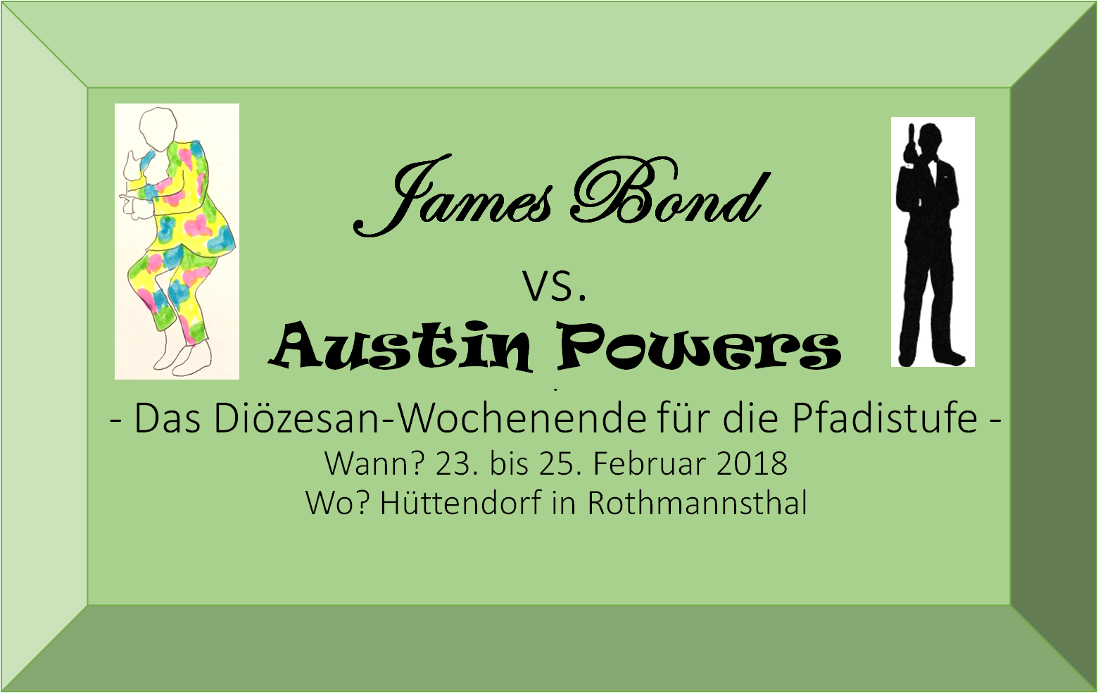 "Pfadi-Wochenende der Diözese Bamberg: ""James Bond vs. Austin Powers"""